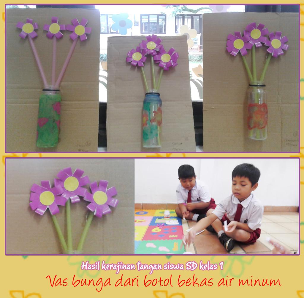 Hasil kerajinan tangan siswa SD kelas 1 (vas bunga)